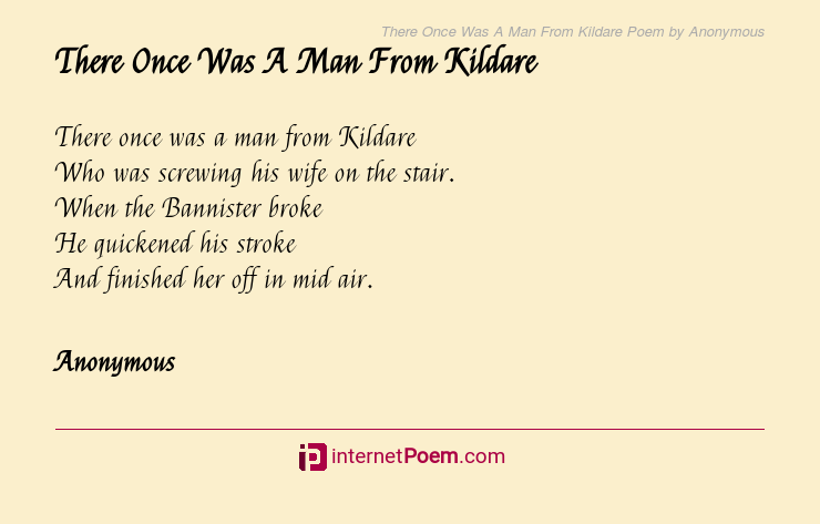 There Once Was A Man From Kildare Poem By Anonymous