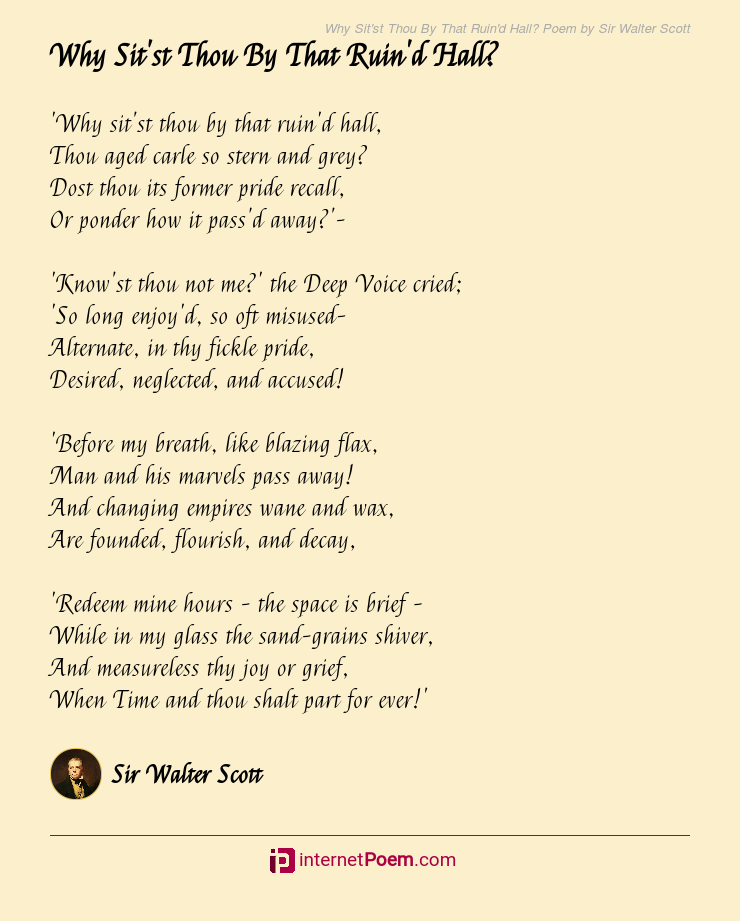 Why Sitst Thou By That Ruind Hall Poem By Sir Walter Scott