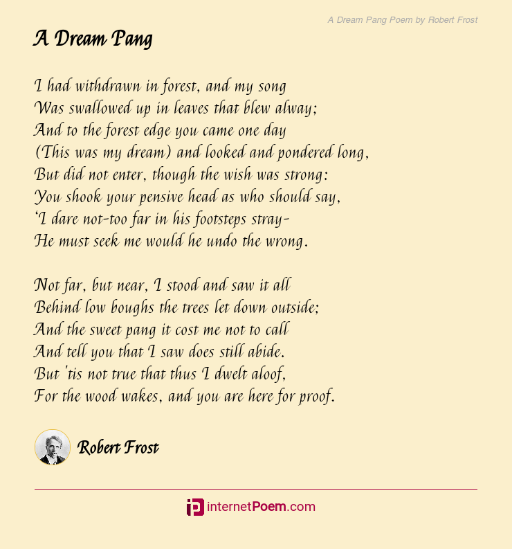 A Dream Pang Poem by Robert Frost
