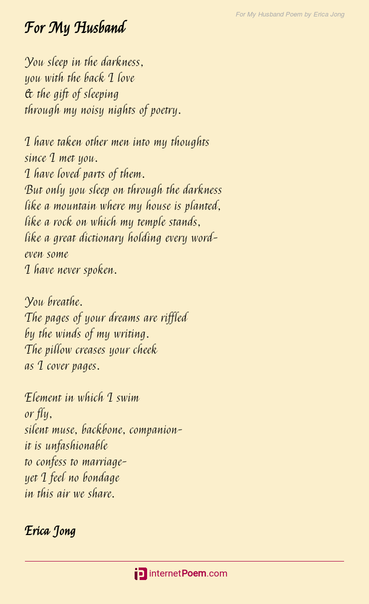 For My Husband Poem By Erica Jong Most husband poems ever written. for my husband poem by erica jong