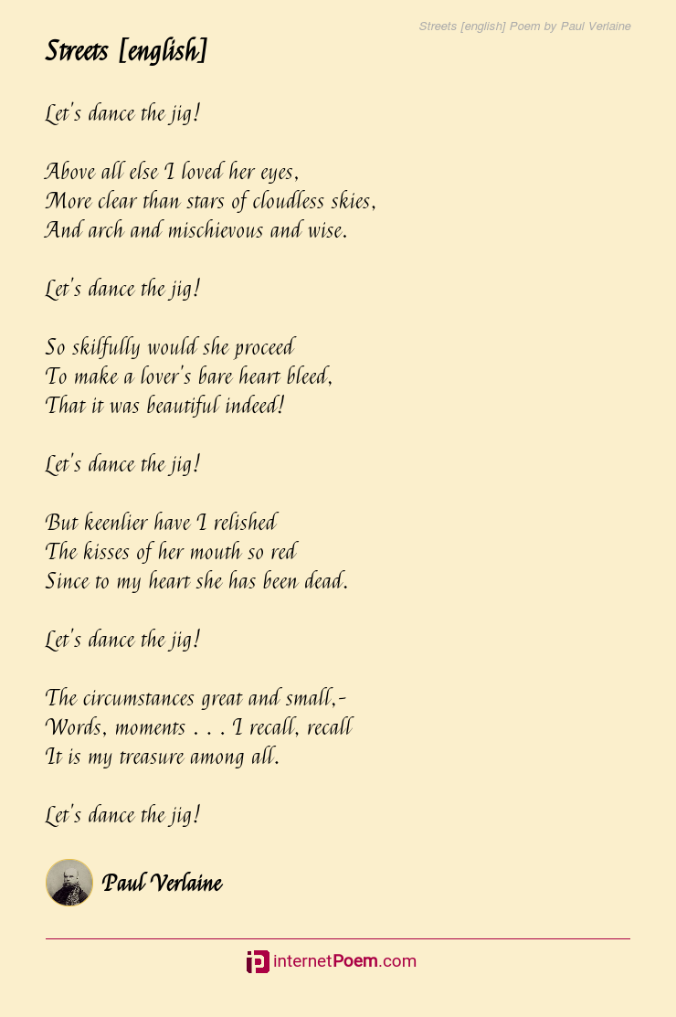 Streets English Poem By Paul Verlaine Either way, they differ stylistically from a long poem in that there tends to be more care in word choice. streets english poem by paul verlaine