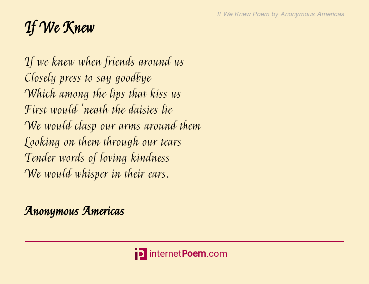 If We Knew Poem By Anonymous Americas If you love my if poem lettering but can't find the size in my shop this digital file is perfect for you! if we knew poem by anonymous americas
