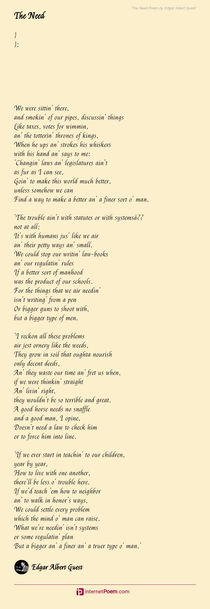 The Need Poem By Edgar Albert Guest