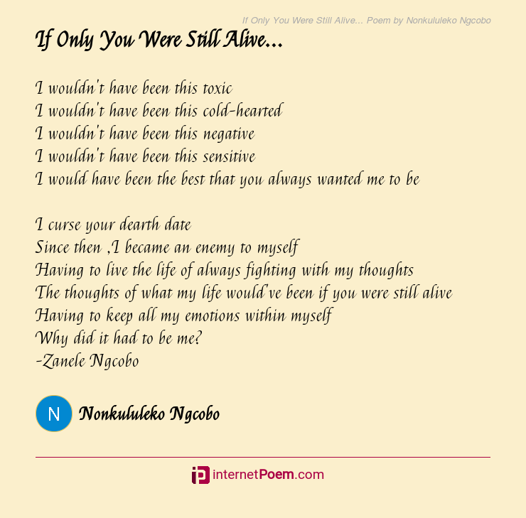 If Only You Were Still Alive Poem By Nonkululeko Ngcobo