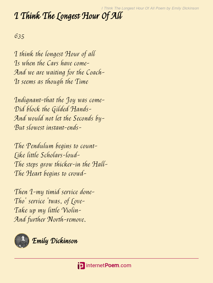 I Think The Longest Hour Of All Poem By Emily Dickinson