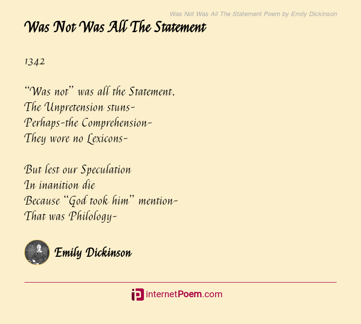 Was Not Was All The Statement Poem By Emily Dickinson