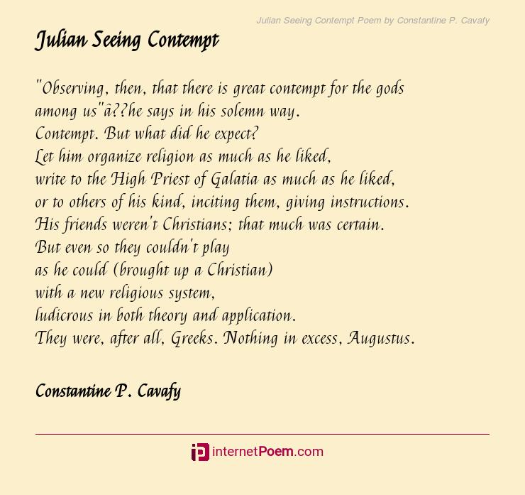 Julian Seeing Contempt Poem By Constantine P Cavafy