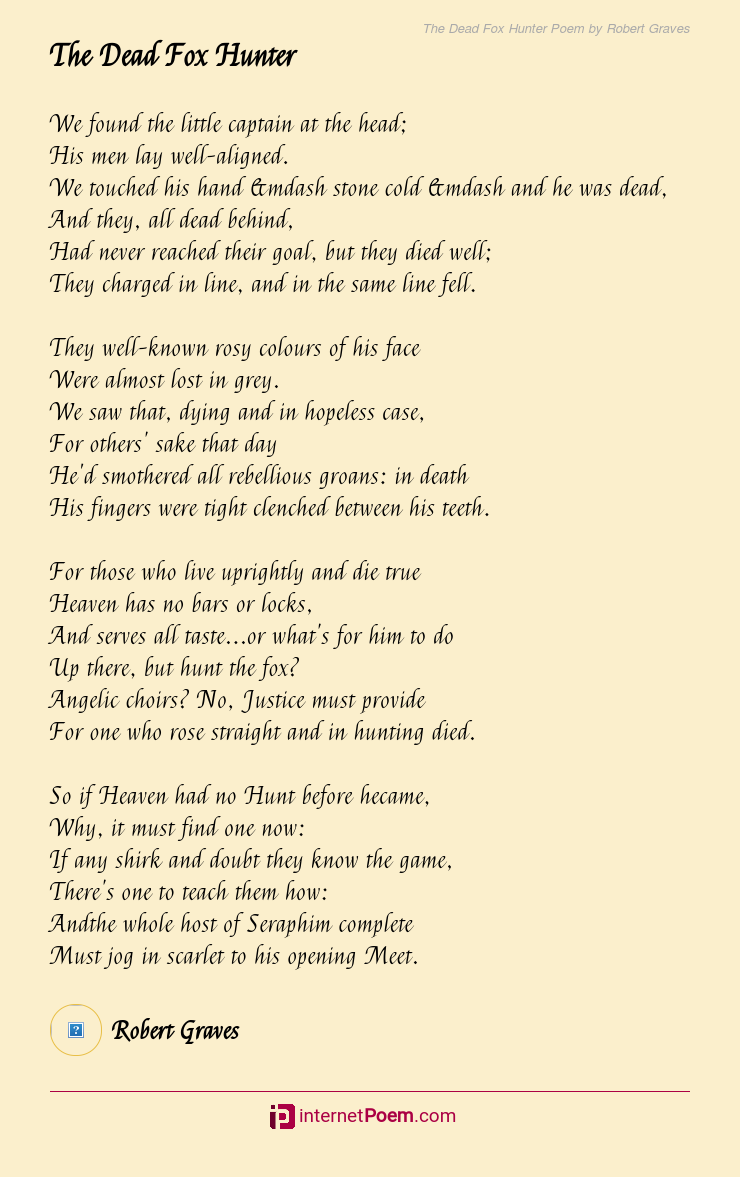 The Dead Fox Hunter Poem By Robert Graves Follow us to get updates from poetry and literature world. the dead fox hunter poem by robert graves