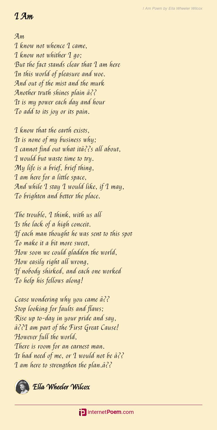 I Am Poem By Ella Wheeler Wilcox