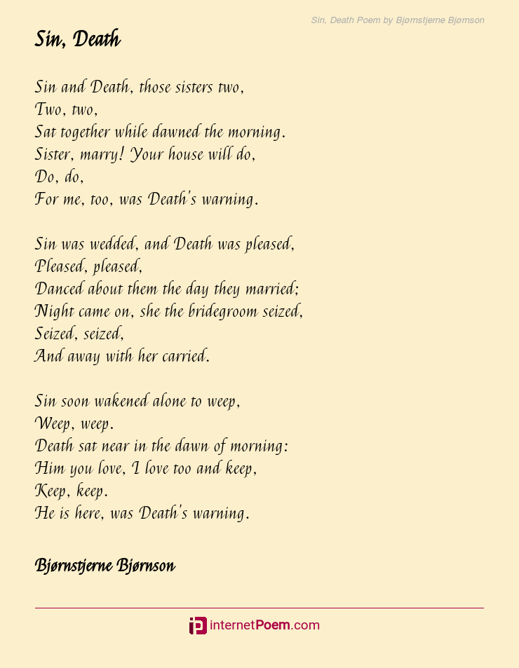 Sin Death Poem By Bjarnstjerne Bjarnson A collection of death poems and poetry from the most famous poets and authors. sin death poem by bjarnstjerne bjarnson