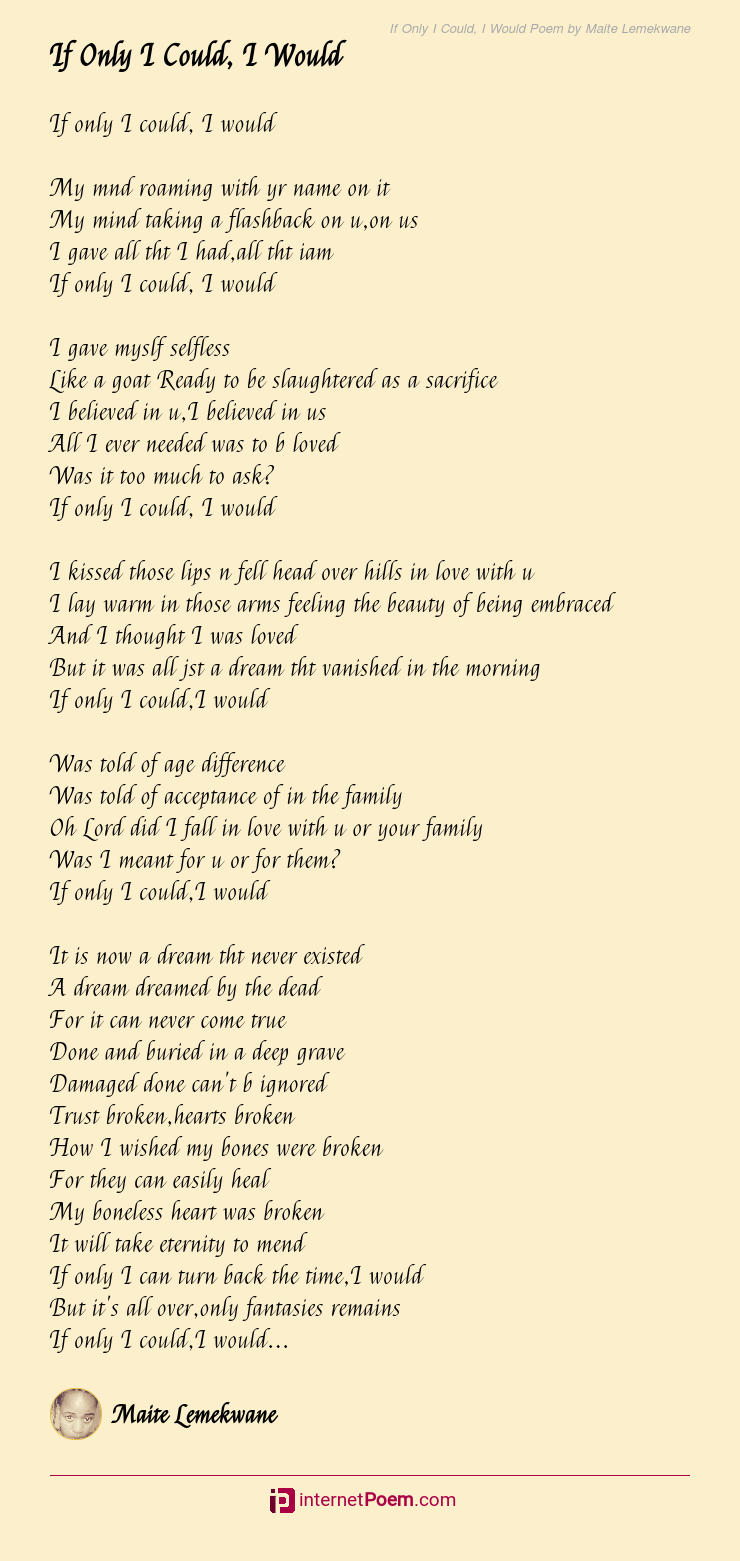 If Only I Could I Would Poem By Maite Lemekwane