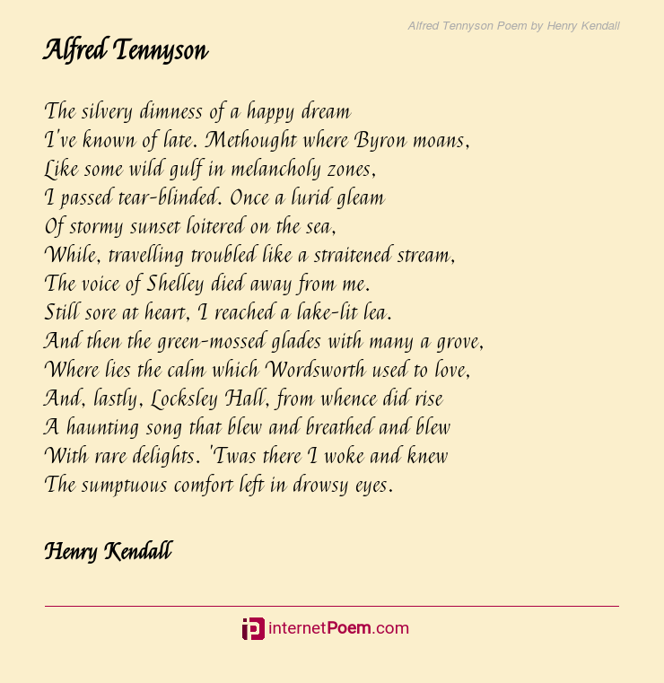 Alfred Tennyson Poem By Henry Kendall