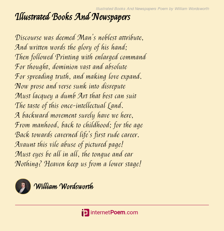 Illustrated Books And Newspapers Poem By William Wordsworth