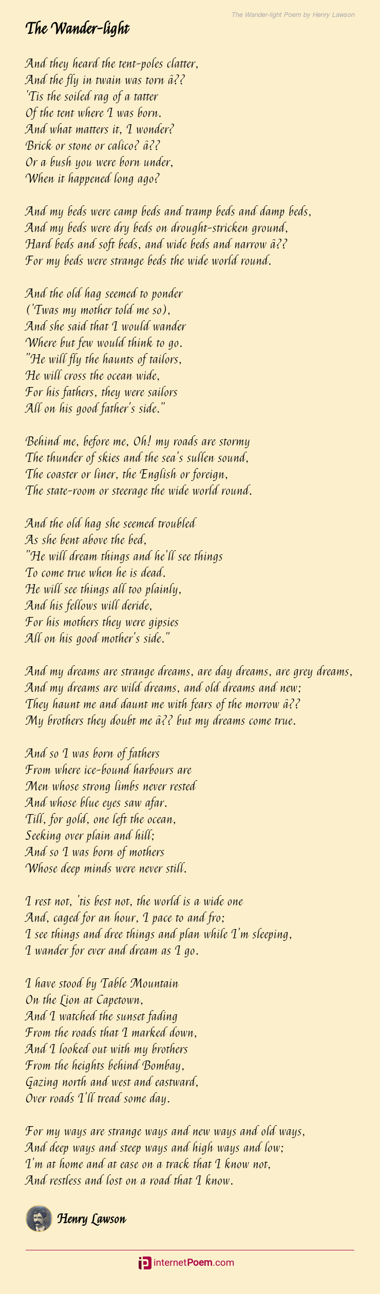 The Wander Light Poem By Henry Lawson Stone, stone, stone, how ancient and wise you must be. the wander light poem by henry lawson