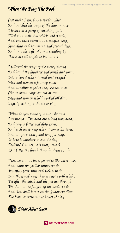 When We Play The Fool Poem By Edgar Albert Guest