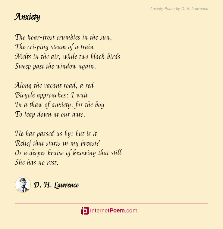 Anxiety Poem by D. H. Lawrence