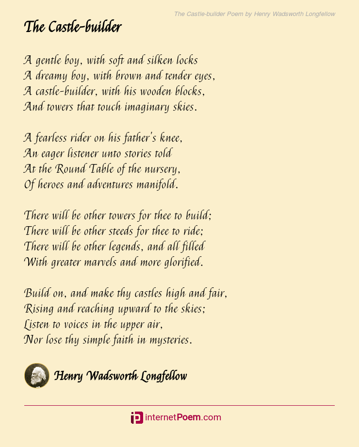 The Castle-builder Poem by Henry Wadsworth Longfellow