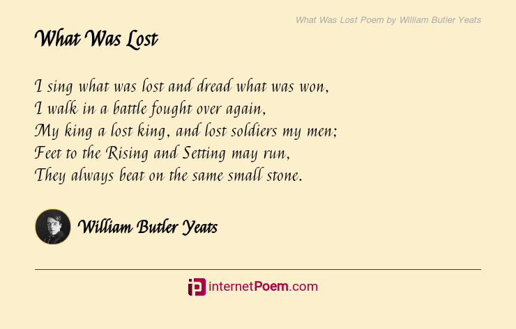 What Was Lost Poem By William Butler Yeats
