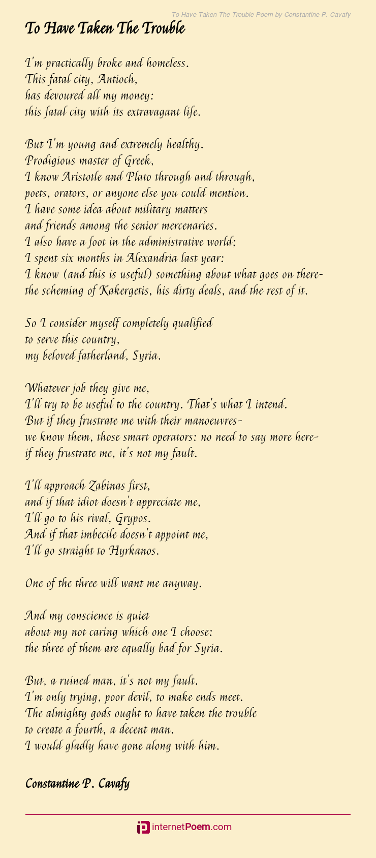 To Have Taken The Trouble Poem By Constantine P Cavafy