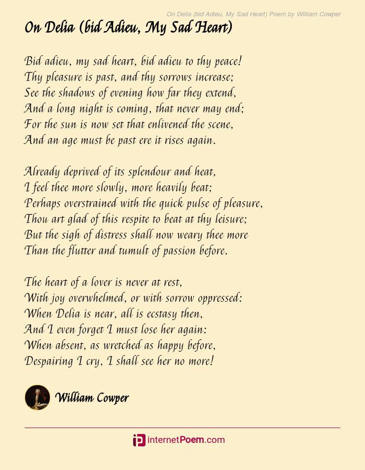 On Delia Bid Adieu My Sad Heart Poem By William Cowper