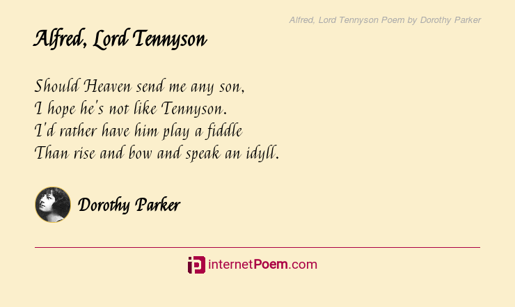 Alfred Lord Tennyson Poem By Dorothy Parker