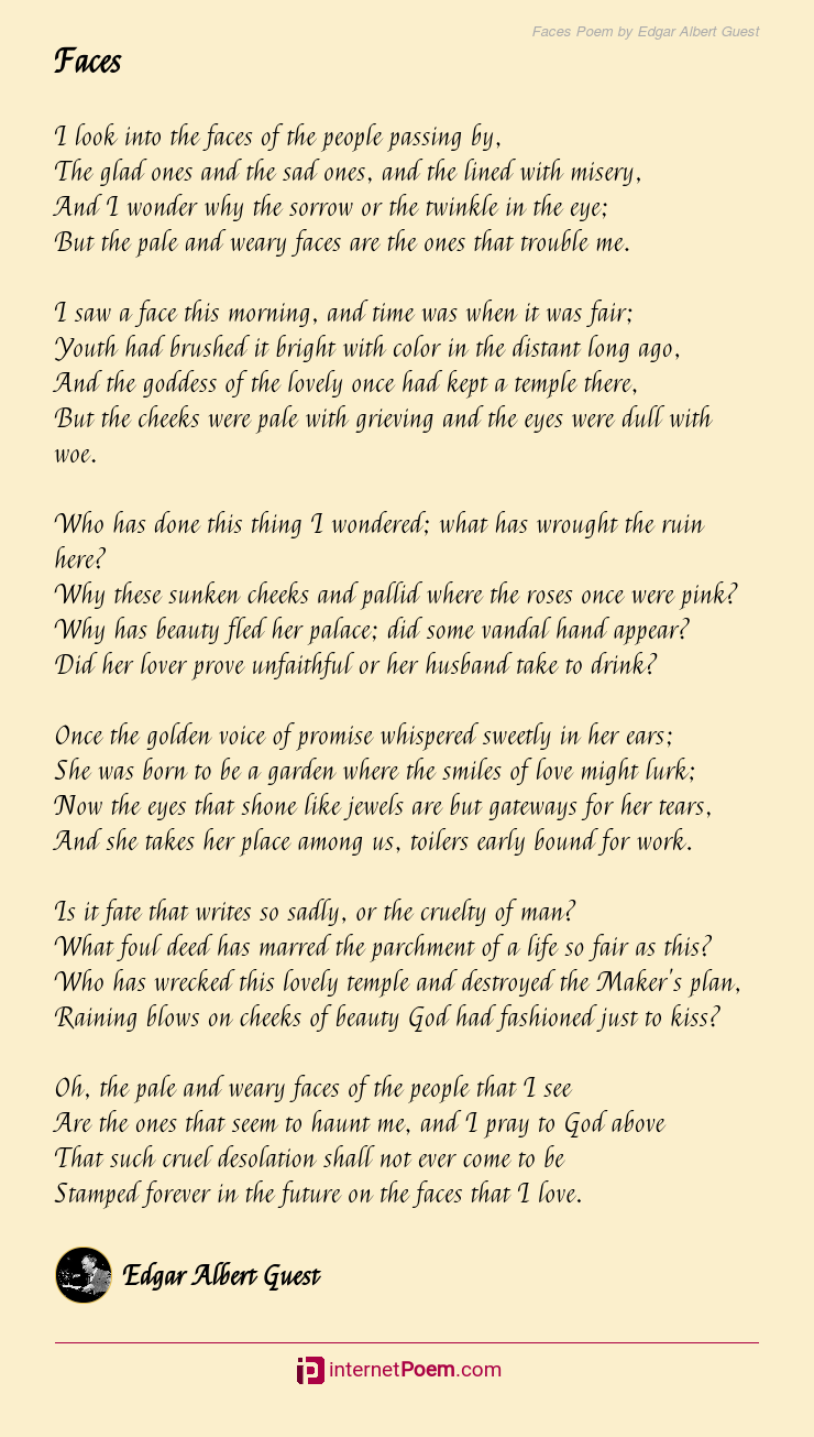 Faces Poem By Edgar Albert Guest
