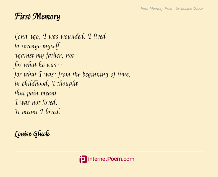 First Memory Poem By Louise Gluck