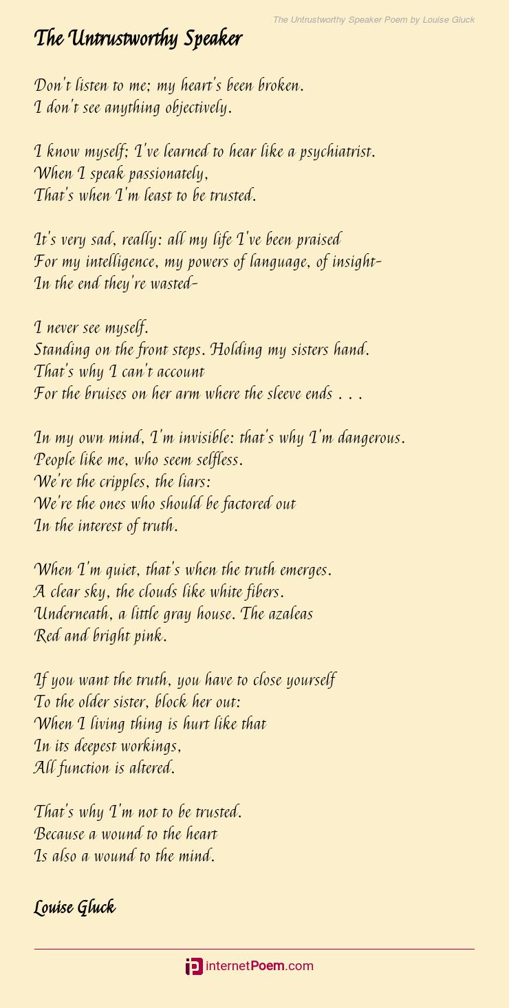 The Untrustworthy Speaker Poem By Louise Gluck