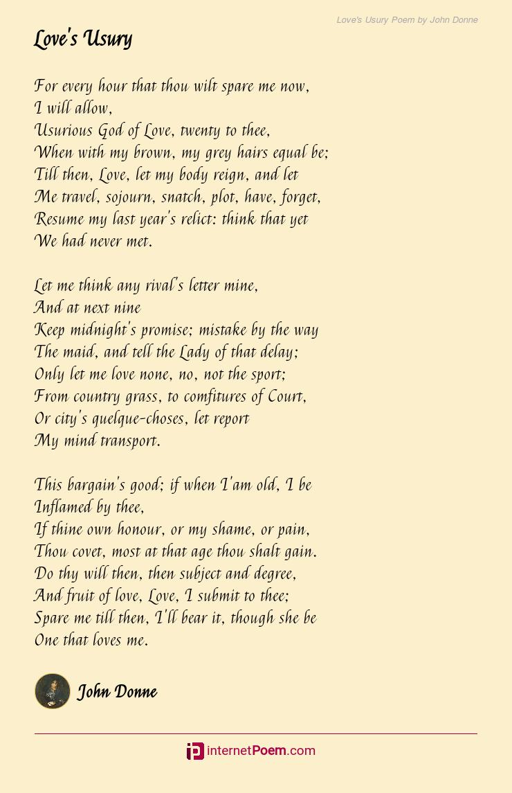 Love S Usury Poem By John Donne