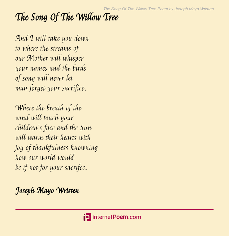 The Song Of The Willow Tree Poem By Joseph Mayo Wristen